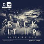 Xusho & Teto (Rider Shafique- Back it up Remix)